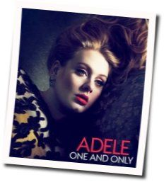 Adele guitar chords for One and only (Ver. 4)