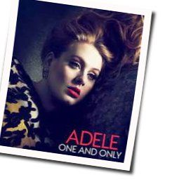 Adele guitar chords for One and only (Ver. 5)