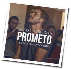 Prometo Guitar Chords By Pablo Alboran Guitar Chords Explorer