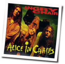 Alice In Chains chords for Angry chair