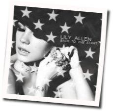 Lily Allen chords for Back to the start