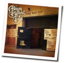 Allman Brothers chords for One way out