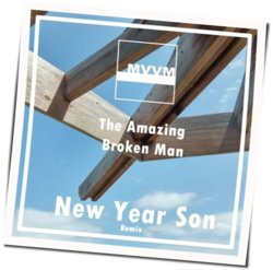 The Amazing Broken Man chords for New year son