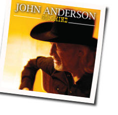 John Anderson chords for Dont forget to thank the lord
