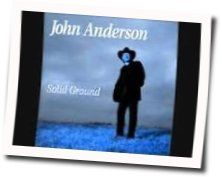 John Anderson chords for Ive got it made
