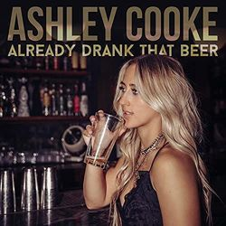 ashley cooke already drank that beer tabs and chods