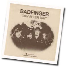 Badfinger chords for Day after day