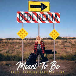 Bebe Rexha chords for Meant to be (Ver. 3)