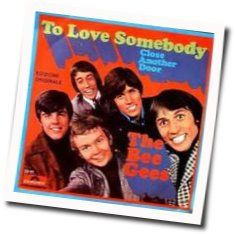 bee gees to love somebody ver3 tabs and chods