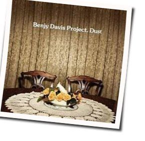 The Benjy Davis Project tabs and guitar chords