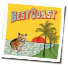Best Coast chords for Crazy for you