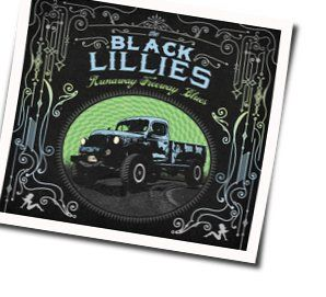 The Black Lillies guitar chords for Whiskey angel