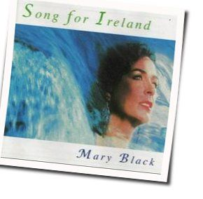 Mary Black guitar chords for Song for ireland