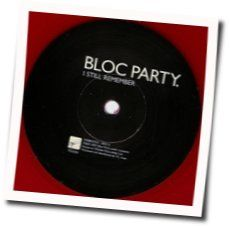 Bloc Party chords for I still remember