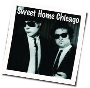 The Blues Brothers tabs for Sweet home chicago