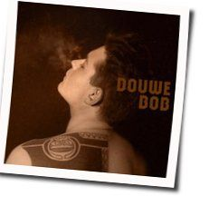 Douwe Bob chords for Cant slow down