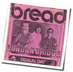 Bread guitar chords for Dismal day