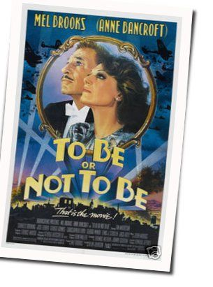 Mel Brooks chords for To be or not to be
