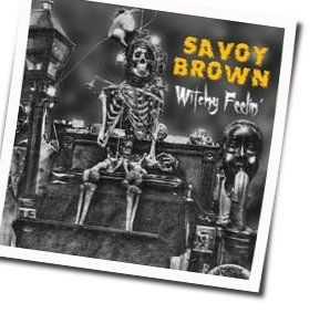 Savoy Brown tabs and guitar chords