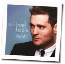 Michael Bublé guitar chords for After all