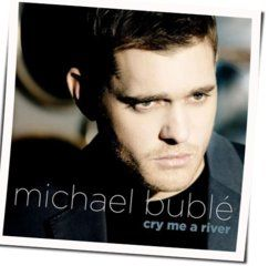 Michael Bublé guitar chords for Cry me a river