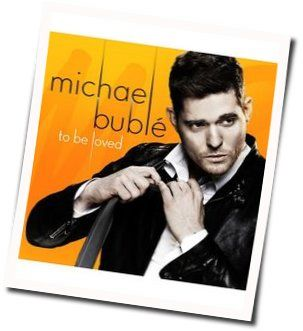 Michael Bublé guitar chords for Have i told you lately
