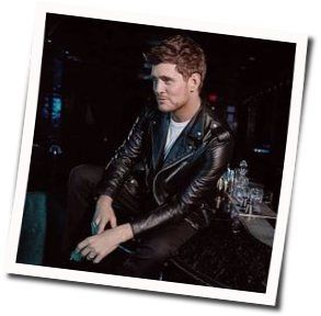 Michael Bublé guitar chords for Love you anymore (Ver. 2)