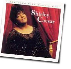 Shirley Caesar tabs and guitar chords