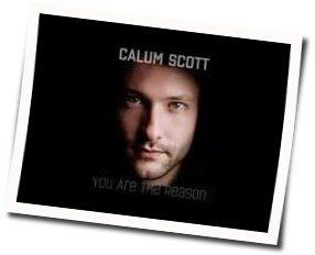 Calum Scott guitar chords for You are the reason acoustic