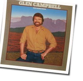 Glen Campbell chords for Old home town