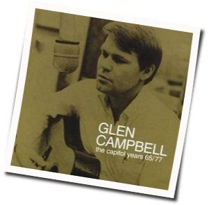 Glen Campbell chords for Youve got your troubles