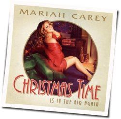 Mariah Carey chords for Christmas time is in the air again