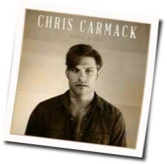 Chris Carmack tabs and guitar chords