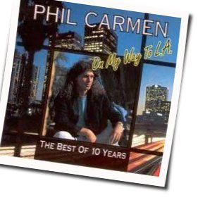 Phil Carmen tabs and guitar chords
