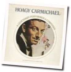 Hoagy Carmichael tabs and guitar chords