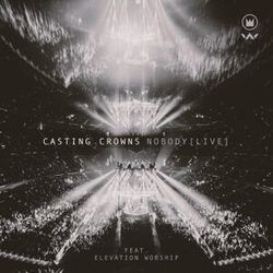 Nobody Live Guitar Chords By Casting Crowns Ft Elevation Worship Guitar Chords Explorer Тексты песен, минус, chords and lyrics, with chord. guitar tabs explorer