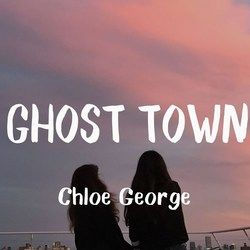Chloe George chords for Ghost town
