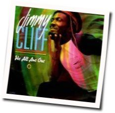 Jimmy Cliff chords for We are all one
