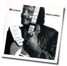 Albert Collins tabs and guitar chords