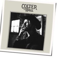 Colter Wall chords for Have you met my friend