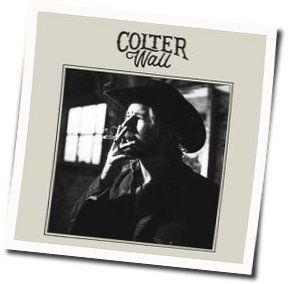 Colter Wall chords for Wild dogs