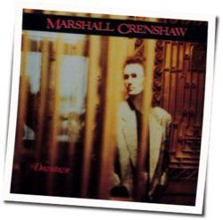 Marshall Crenshaw guitar chords for Blues is king