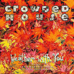 crowded house weather with you tabs and chods