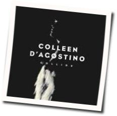 Colleen Dagostino tabs and guitar chords