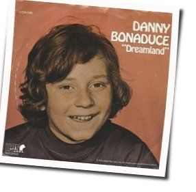 Danny Bonaduce guitar chords for Dreamland