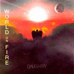 Daughtry chords for World on fire