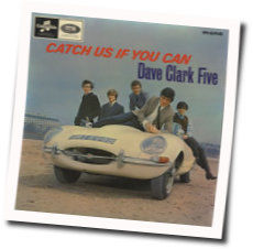 The Dave Clark Five tabs and guitar chords