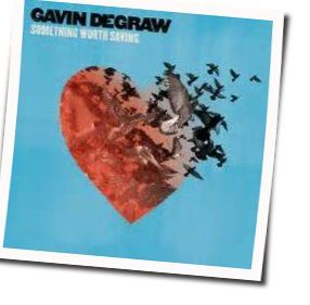 Gavin Degraw tabs and guitar chords