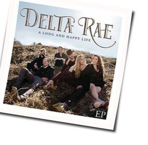 Delta Rae chords for No peace in quiet