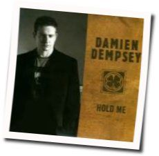 Damien Dempsey chords for Hold me